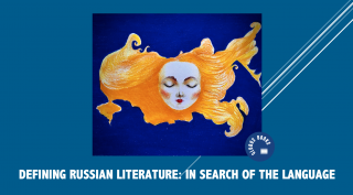Defining Russian Literature: In Search of the Language