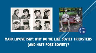 Mark Lipovetsky: Why do we like Soviet tricksters (and hate post-Soviet)?