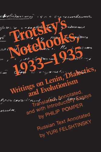Trotsky's Notebooks, 1933-1935. Writings of Lenin, Dialectics and Evolutionism. NON-FICTION, P. Pomper.