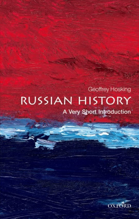 Russian History. A Very Short Introduction. NON-FICTION, Geoffrey Hosking.