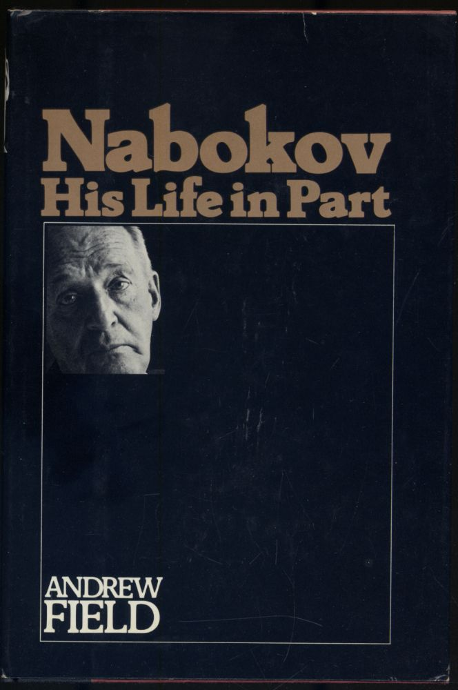 Nabokov: His Life in Part. F. Field.