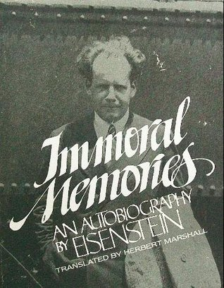 Immoral Memories (English and Russian Edition). S. M. Eisenstein.