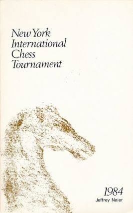 New York International Chess Tournament 1984. Jeffrey Naier