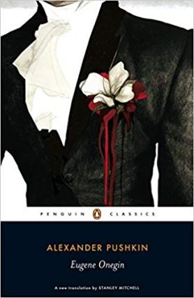 Eugene Onegin. RUSSIAN LITERATURE, Alexander Pushkin