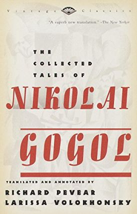 The collected tales of Nikolai Gogol. RUSSIAN LITERATURE, Nikolai Gogol