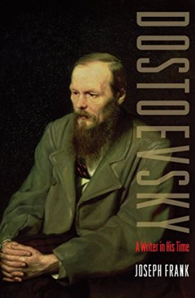Dostoevsky. A writer in his time. NON-FICTION, Joseph Frank