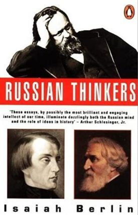 Russian thinkers. RUSSIAN LITERATURE, Isaiah Berlin