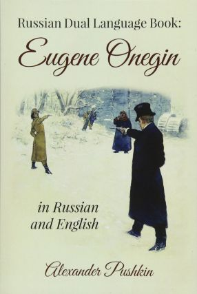 Eugene Onegin in Russian and English. BILINGUAL, Alexander Pushkin