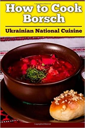 How to Cook Borsch. Ukrainian National Cuisine. COOKING