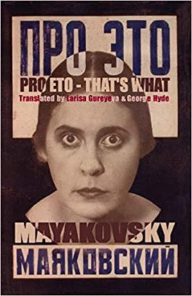 Pro Eto = That's What. RUSSIAN LITERATURE, Vladimir Mayakovsky