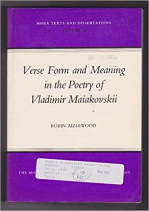 Verse Form and Meaning in the Poetry of Vladimir Maiakovskii. RUSSIAN LITERATURE, R. Aizlewood