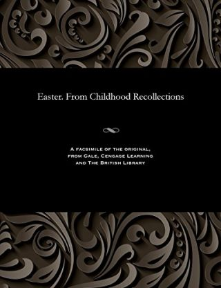 Easter. from Childhood Recollections. STUDY RUSSIAN