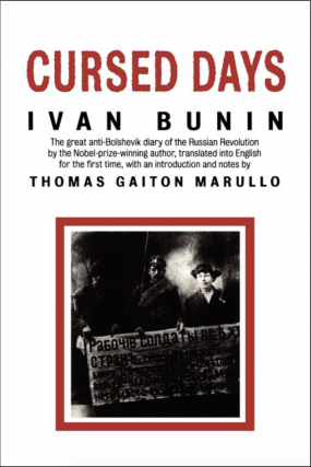 Cursed Days: Diary of a Revolution. Ivan Bunin