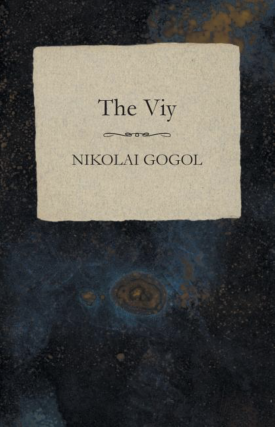 The Viy. Nikolai Gogol