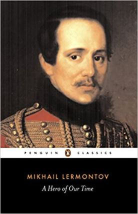 A Hero of Our Time. Mikhail Lermontov