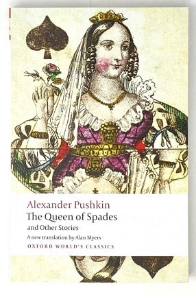 The Queen of Spades and Other Stories. A. S. Pushkin
