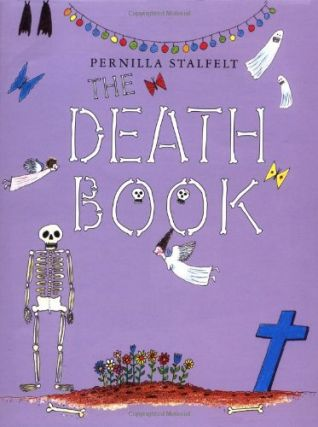 The Death Book. Pernilla Stalfelt